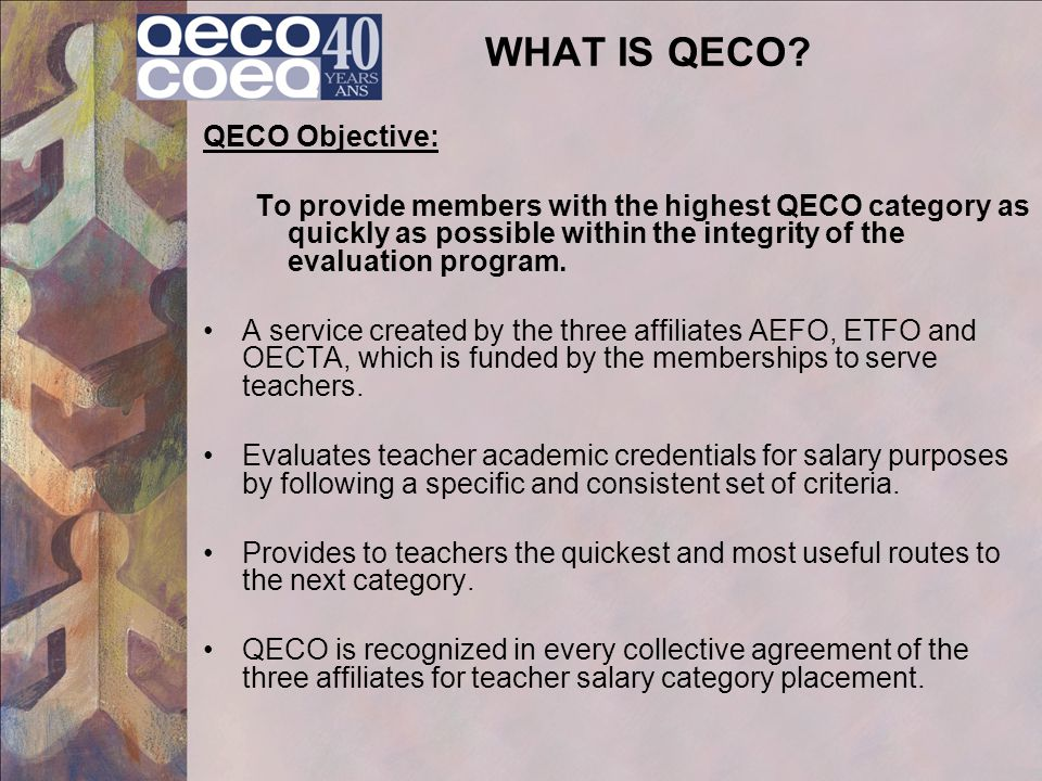 WHAT IS QECO QECO Objective: