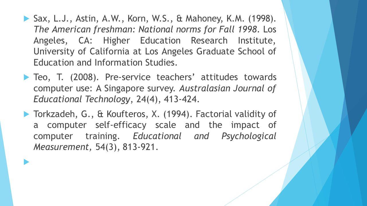 Sax, L. J. , Astin, A. W. , Korn, W. S. , & Mahoney, K. M. (1998)