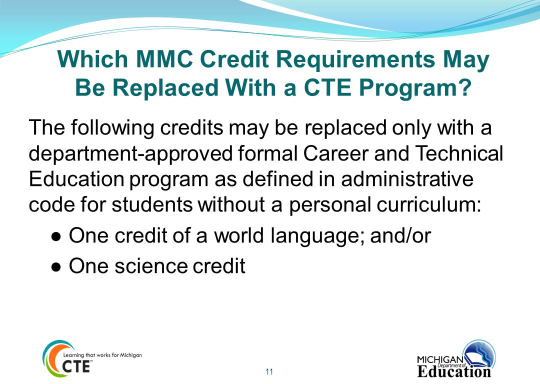 Which MMC Credit Requirements May Be Replaced With a CTE Program