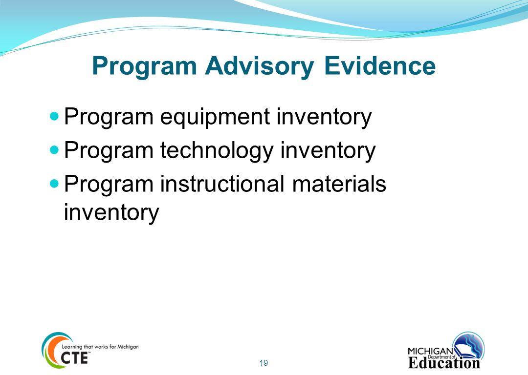 Program Advisory Evidence