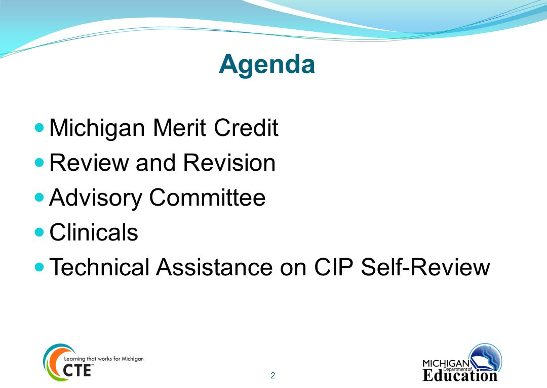 Agenda Michigan Merit Credit Review and Revision Advisory Committee