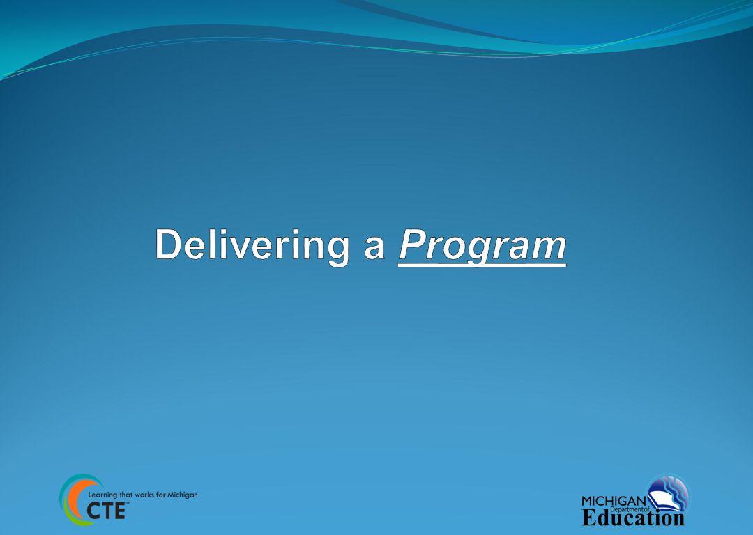 Delivering a Program