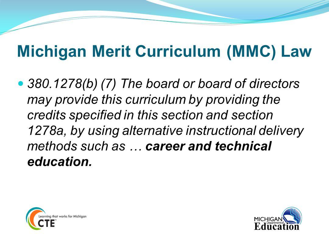 Michigan Merit Curriculum (MMC) Law