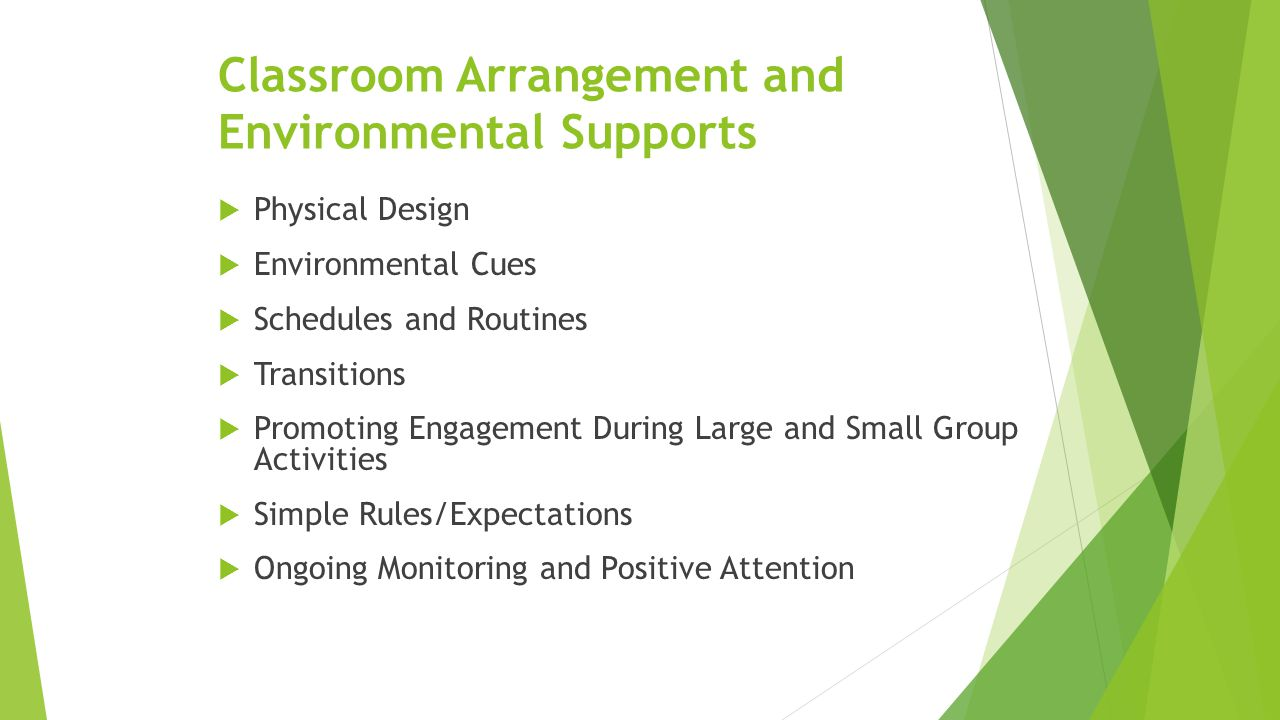 Classroom Arrangement and Environmental Supports