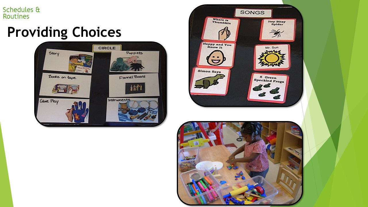 Providing Choices Schedules & Routines