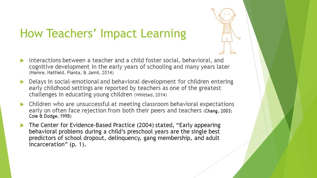 How Teachers' Impact Learning