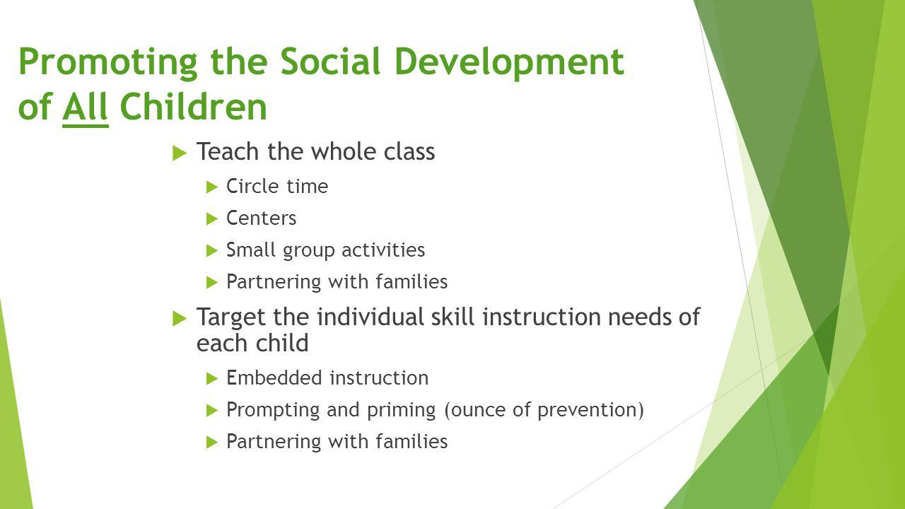 Promoting the Social Development of All Children