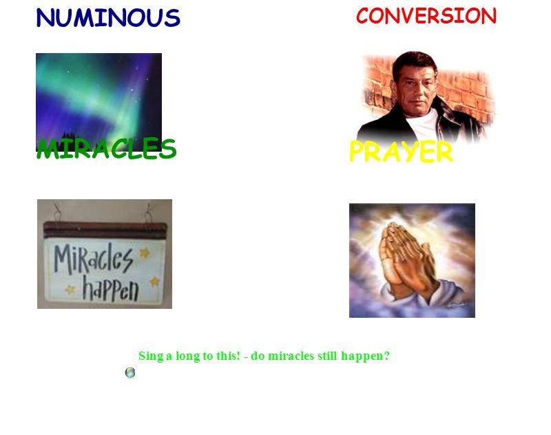 PRAYER MIRACLES NUMINOUS CONVERSION