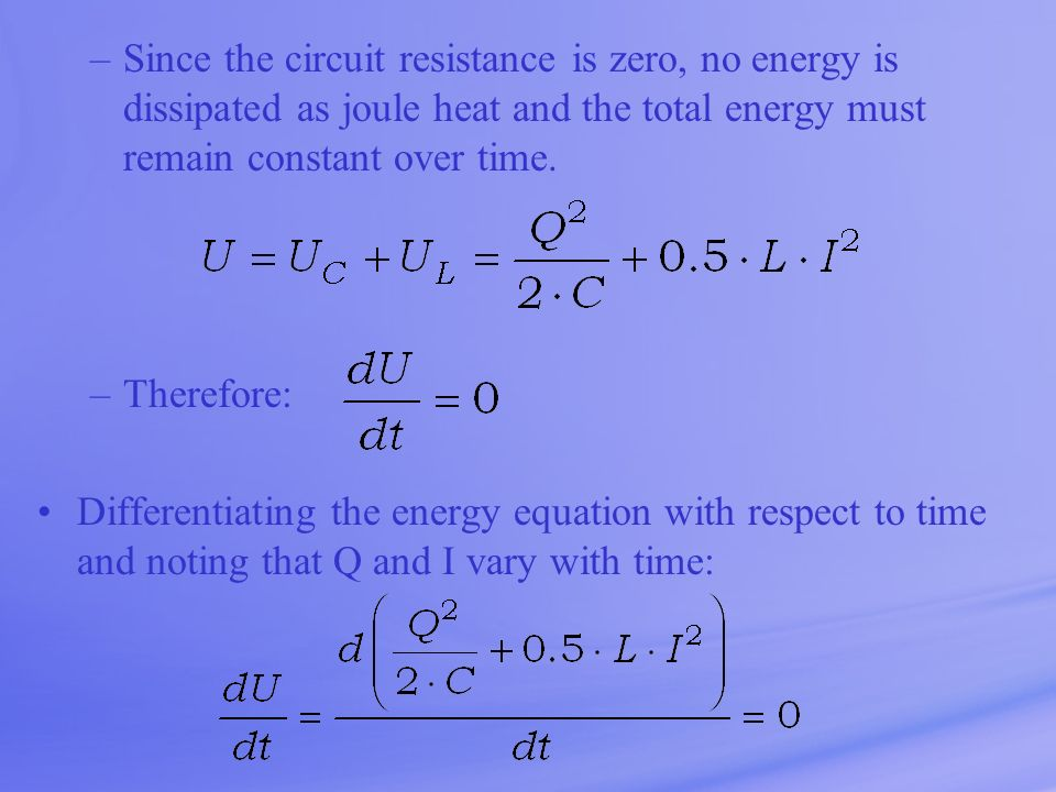 Since the circuit resistance is zero, no energy is dissipated as joule heat and the total energy must remain constant over time.