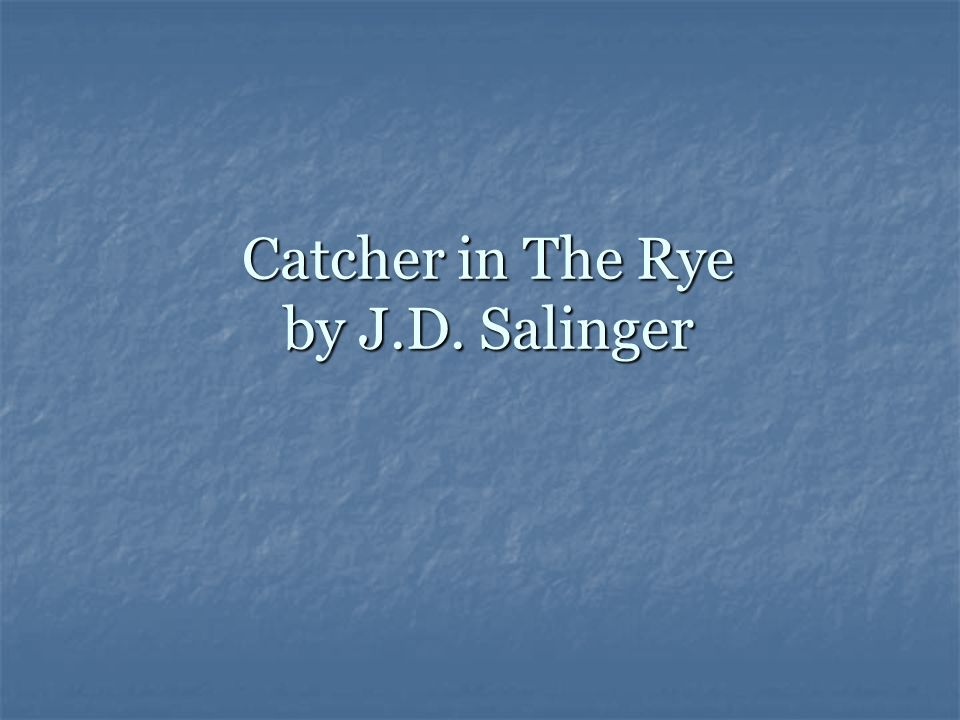 the american dream in catcher in the rye by j d salinger