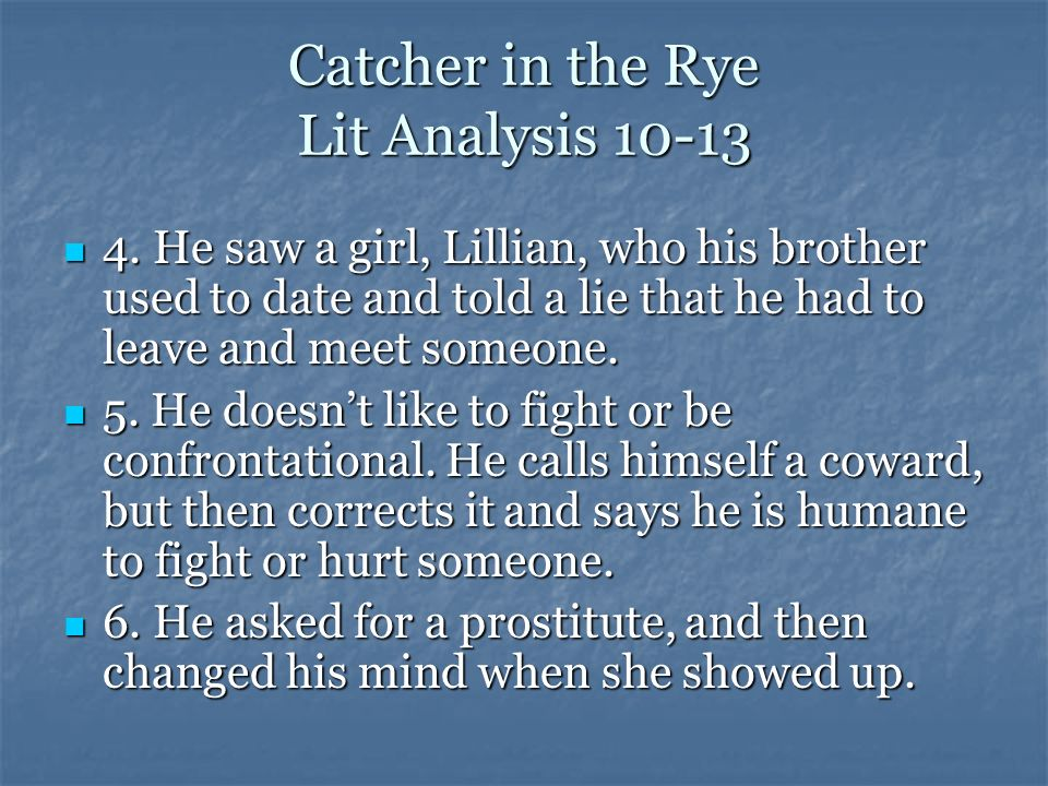 Catcher in the Rye Lit Analysis 10-13