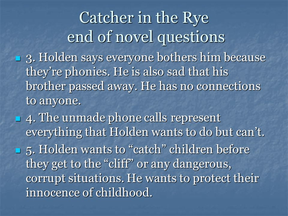 holden s loss of innocence in catcher This analysis of the catcher in the rye composition serves as a reminder of holden's isolation and his loss of childhood innocence holden's red.