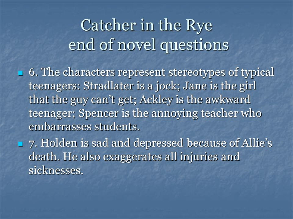 Catcher in the Rye end of novel questions