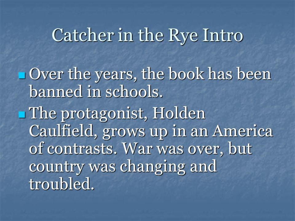 Catcher in the Rye Intro