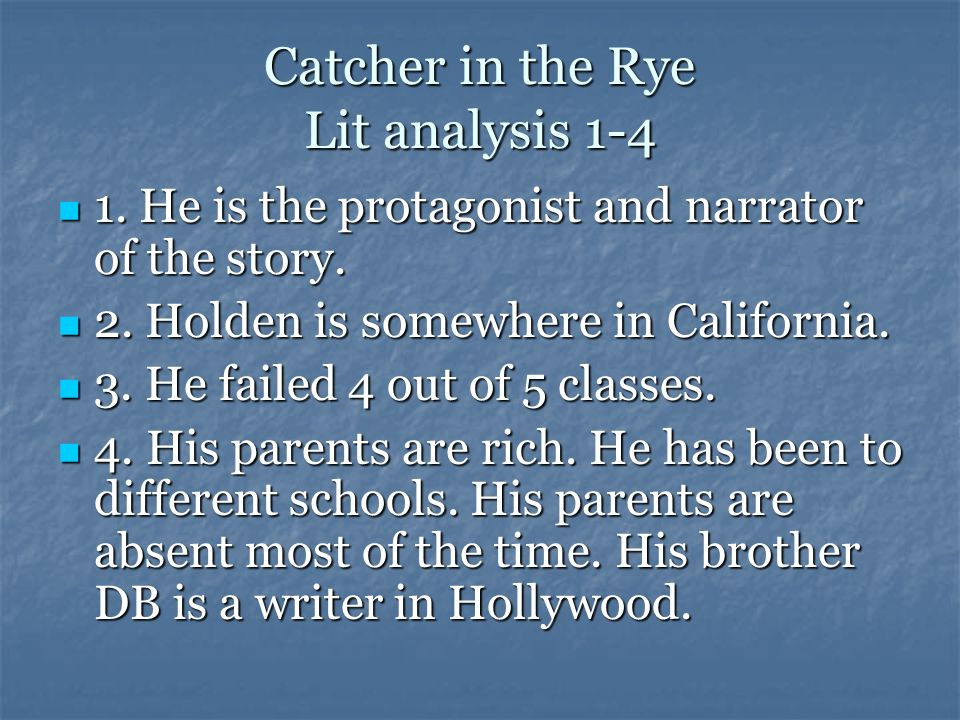 Catcher in the Rye Lit analysis 1-4