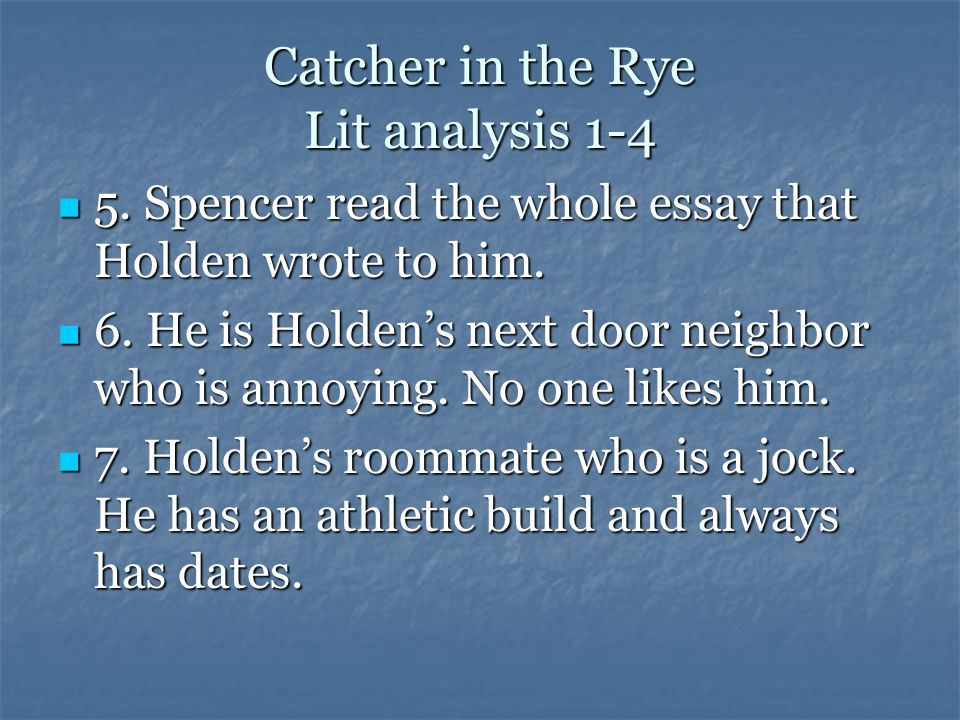"the catcher in the rye essay examples Below you will find five outstanding thesis statements for ""catcher in the rye"" by jd salinger that can be used as essay starters or paper topics."