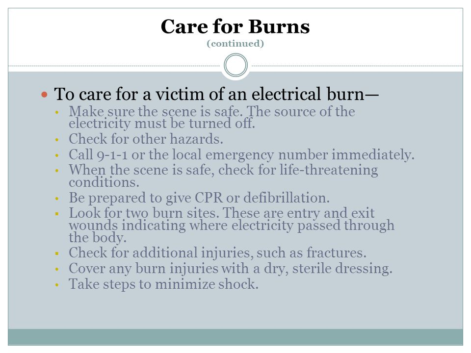 Care for Burns (continued)