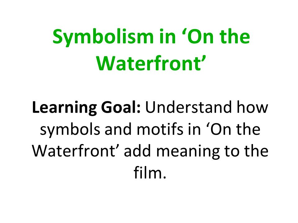 Symbolism in 'On the Waterfront'