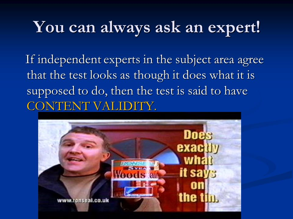 You can always ask an expert!