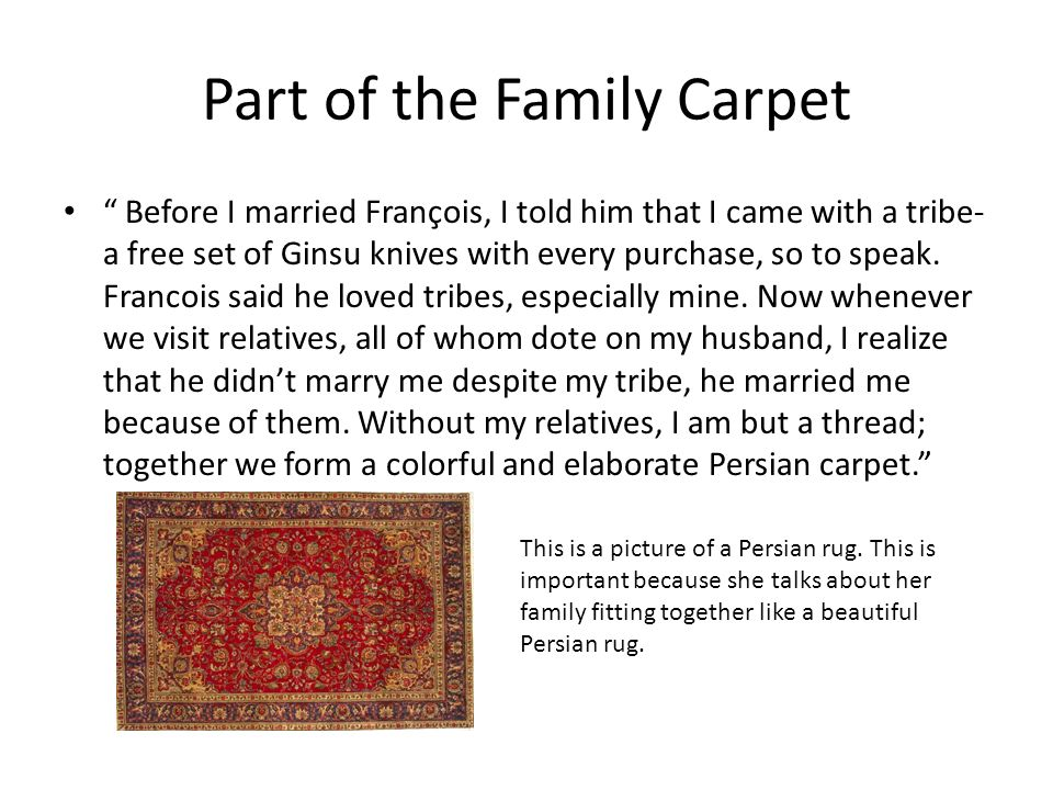 Part of the Family Carpet