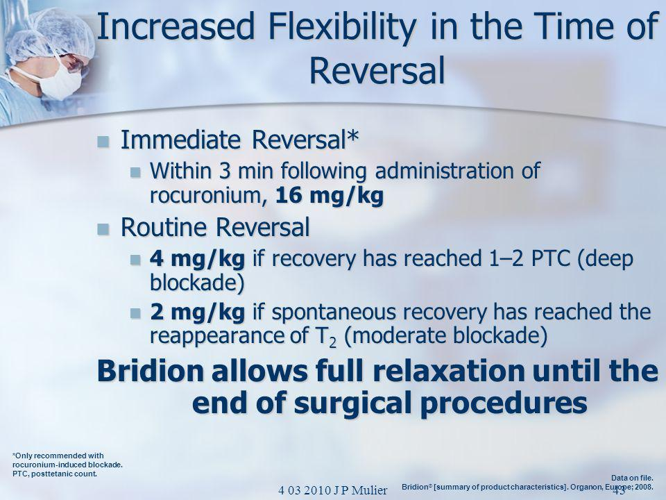 Increased Flexibility in the Time of Reversal