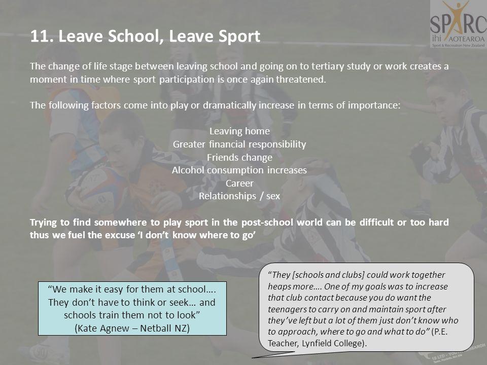 11. Leave School, Leave Sport