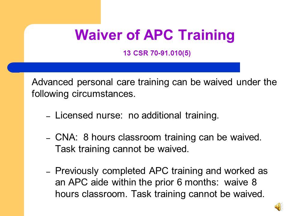 Waiver of APC Training 13 CSR 70-91.010(5)