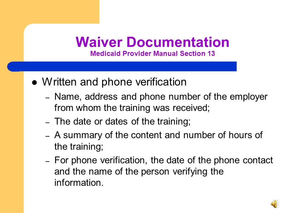 Waiver Documentation Medicaid Provider Manual Section 13
