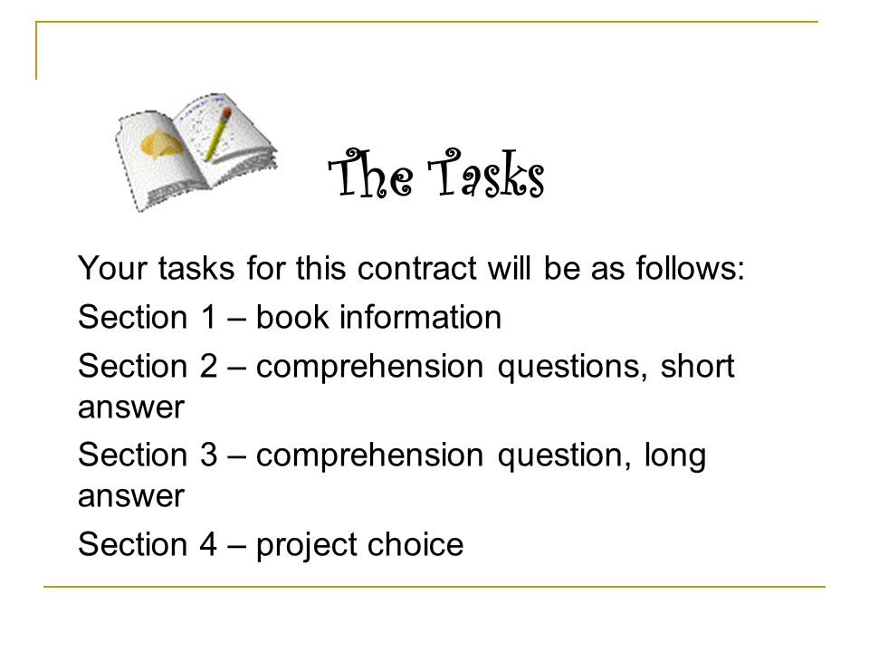 The Tasks Your tasks for this contract will be as follows: