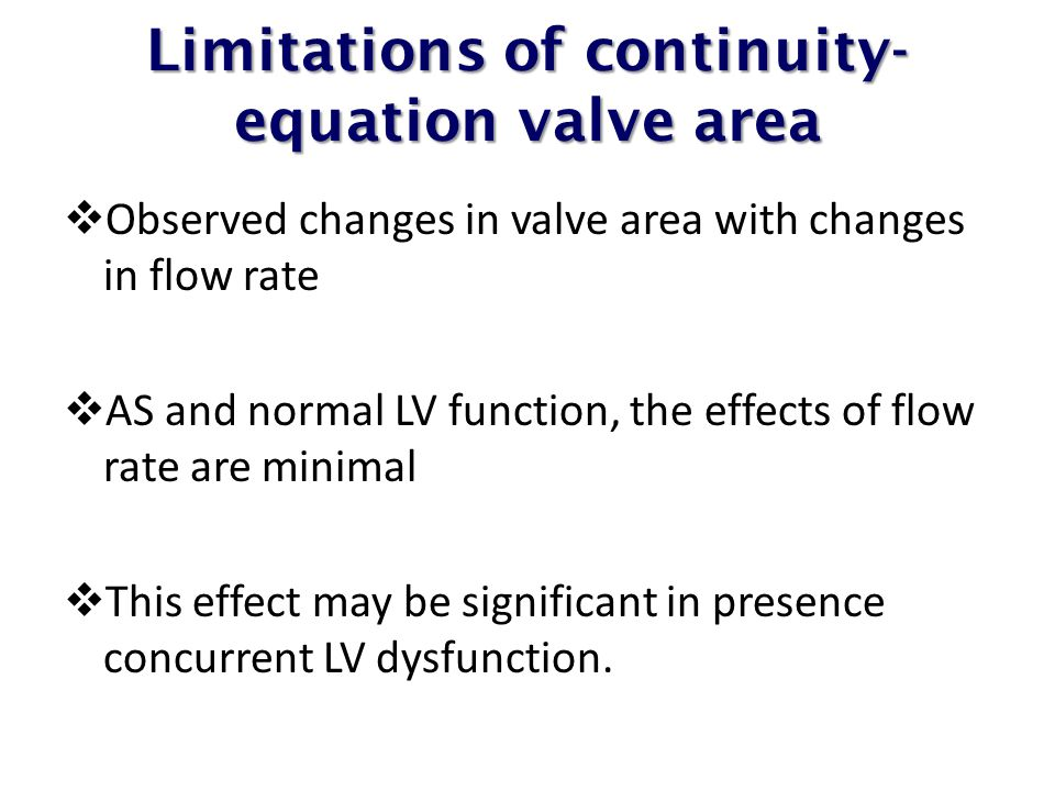 Limitations of continuity-equation valve area