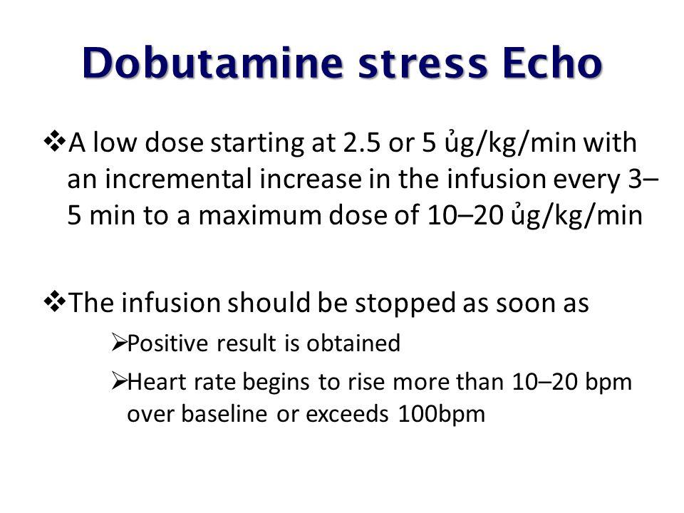 Dobutamine stress Echo