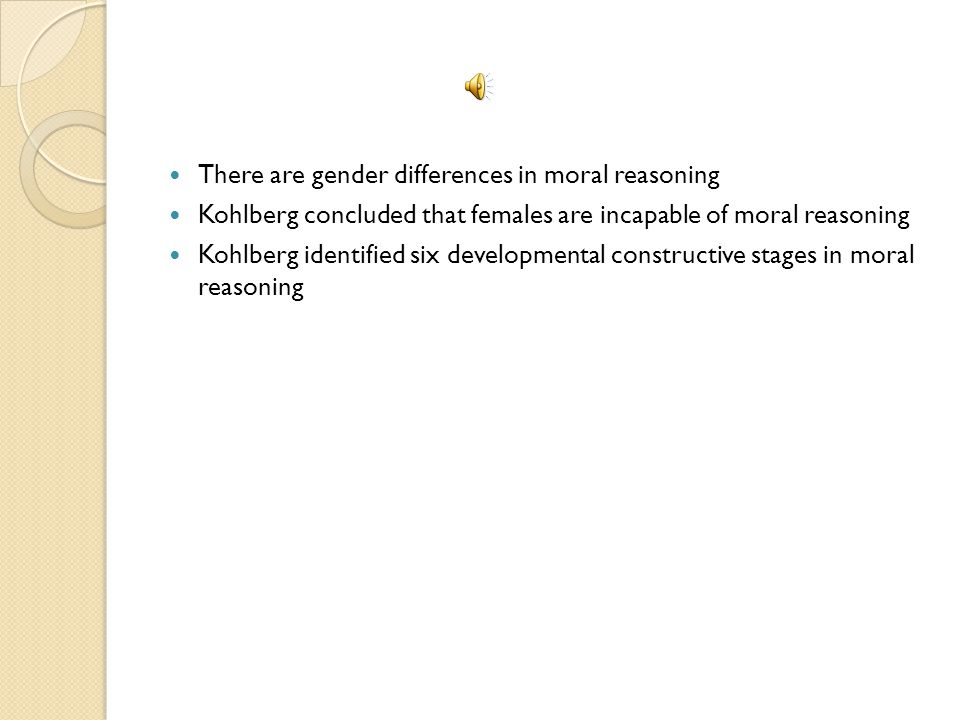 There are gender differences in moral reasoning