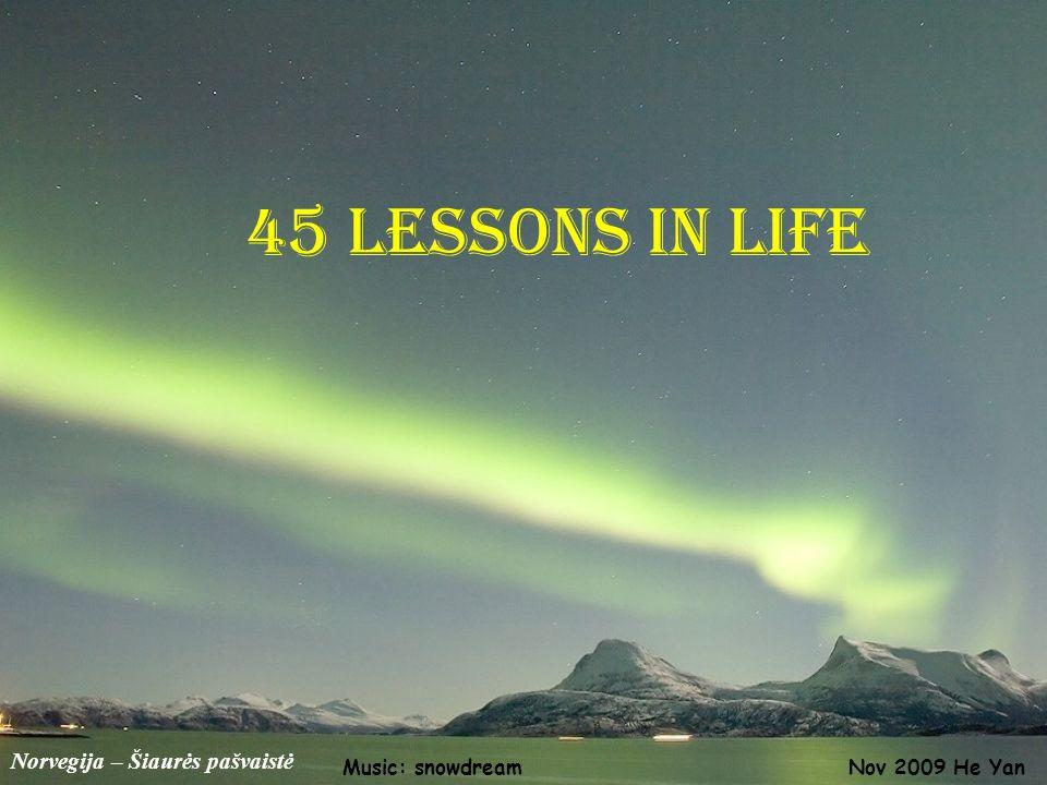 45 Lessons in life Norvegija – Šiaurės pašvaistė Music: snowdream