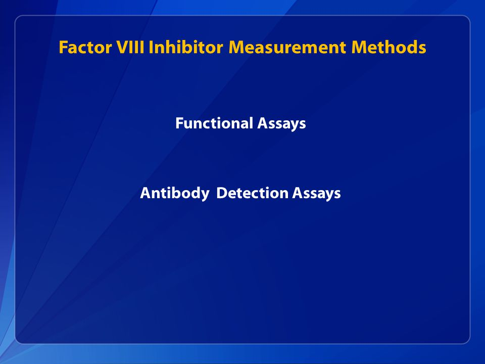 Factor VIII Inhibitor Measurement Methods
