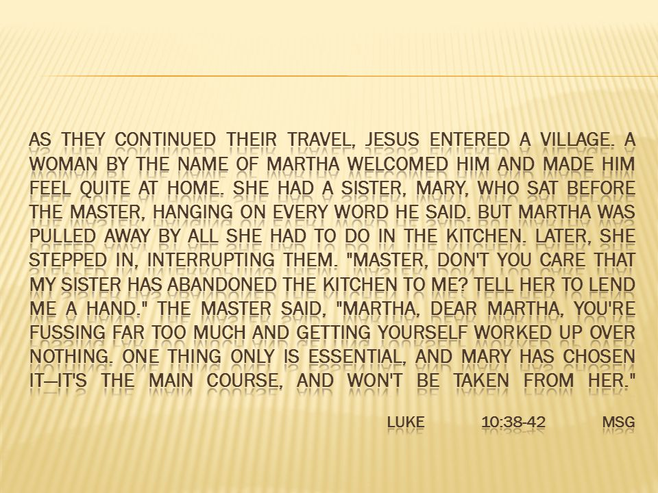 As they continued their travel, Jesus entered a village