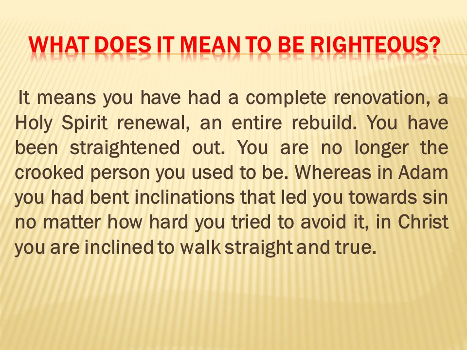What does it mean to be righteous