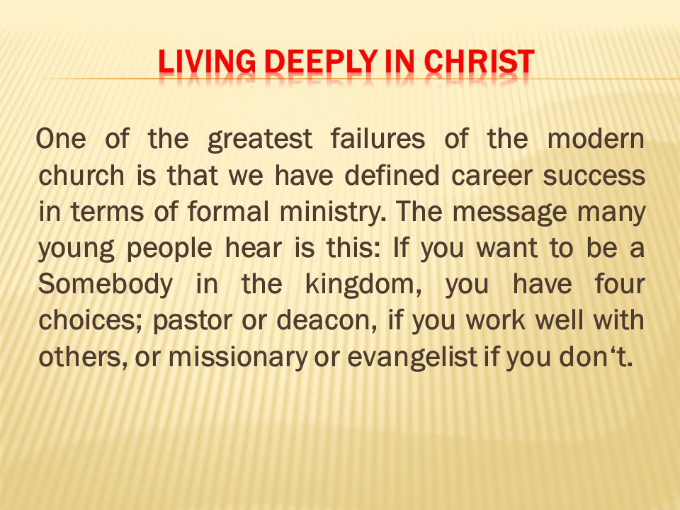 LIVING DEEPLY IN CHRIST