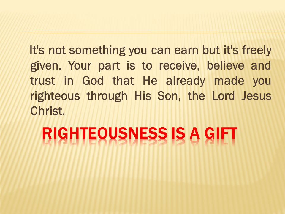 Righteousness is a Gift