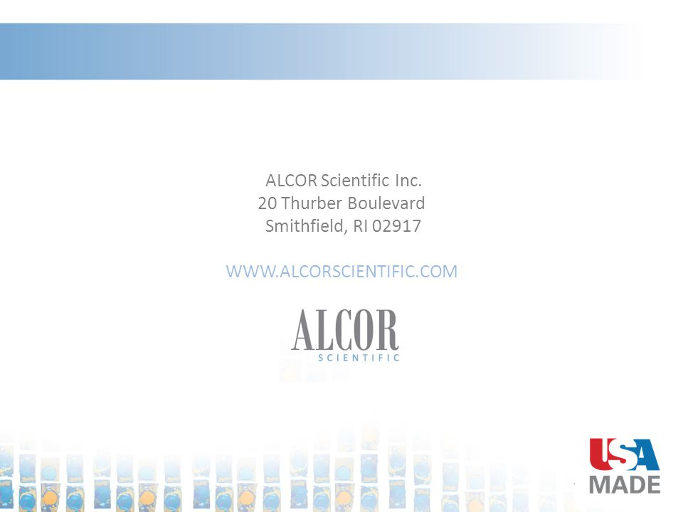 ALCOR Scientific Inc. 20 Thurber Boulevard Smithfield, RI 02917 WWW.ALCORSCIENTIFIC.COM
