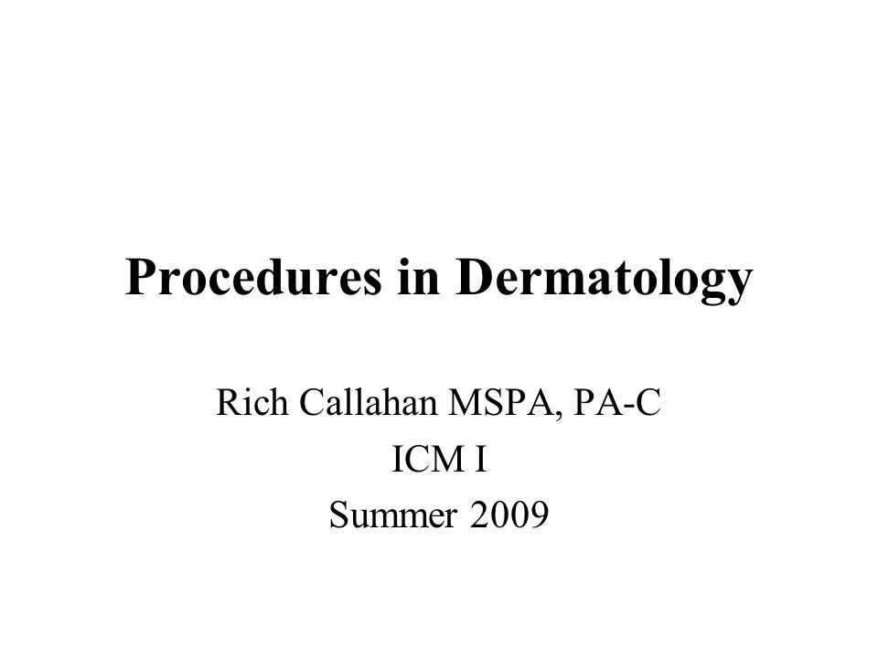 Procedures in Dermatology