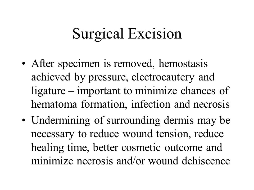 Surgical Excision