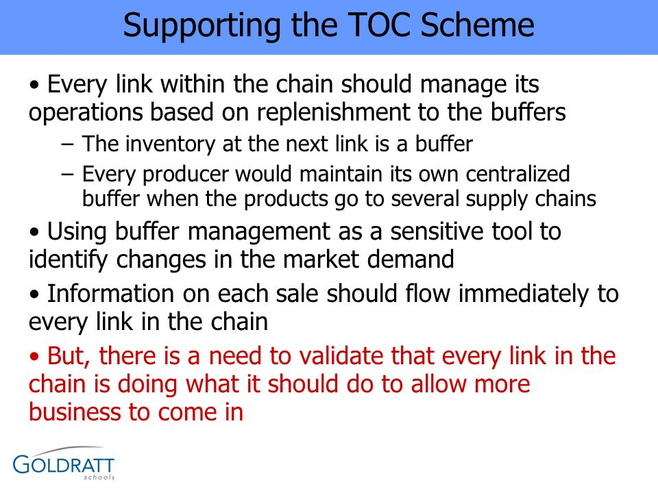 Supporting the TOC Scheme