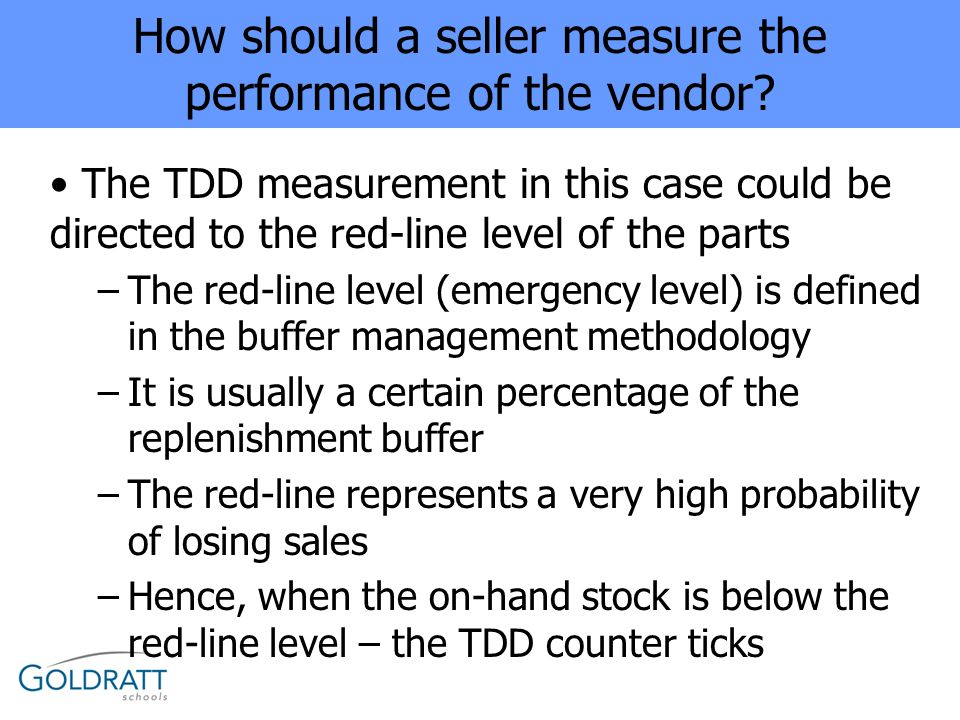 How should a seller measure the performance of the vendor