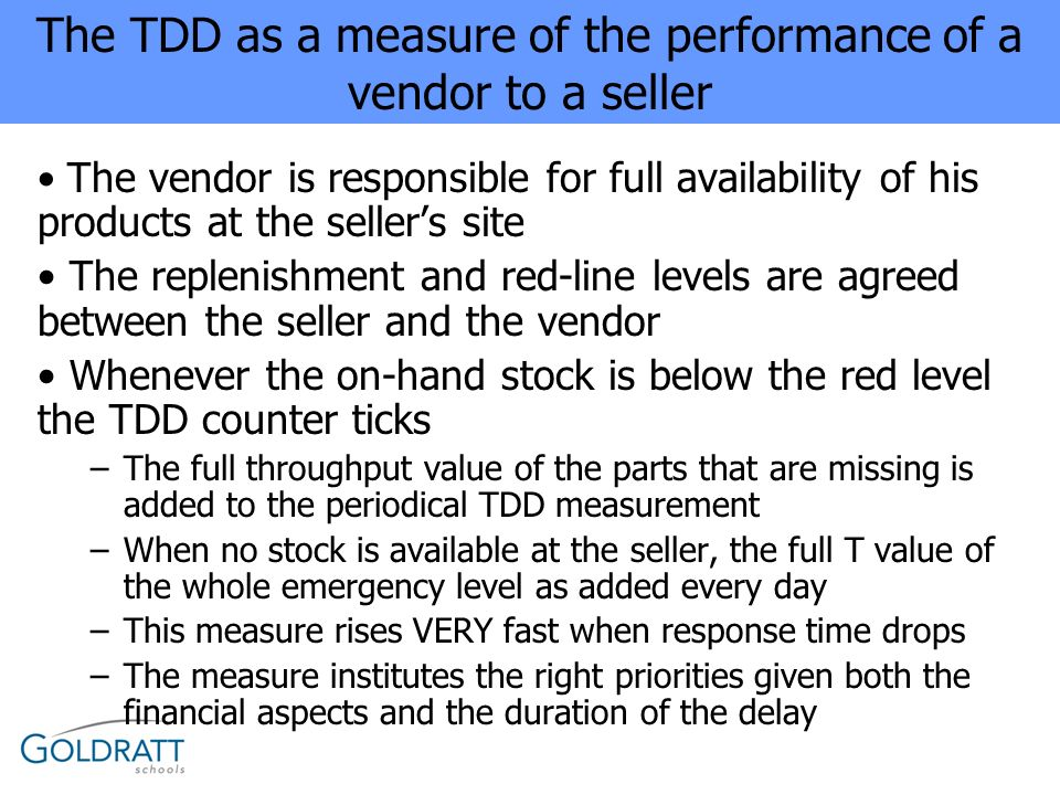 The TDD as a measure of the performance of a vendor to a seller
