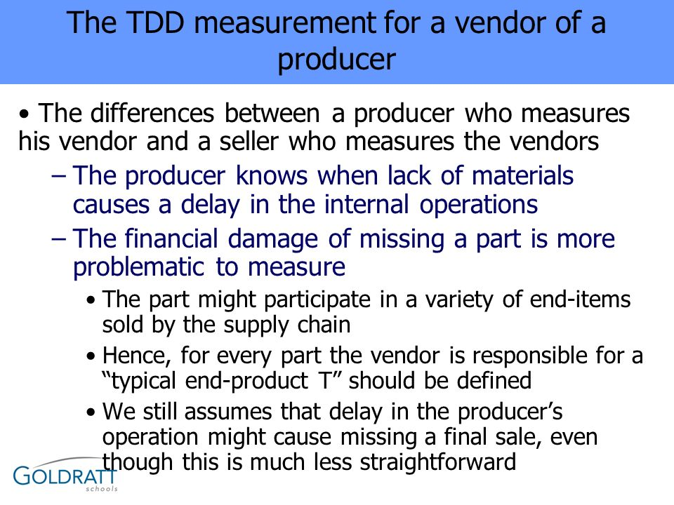 The TDD measurement for a vendor of a producer