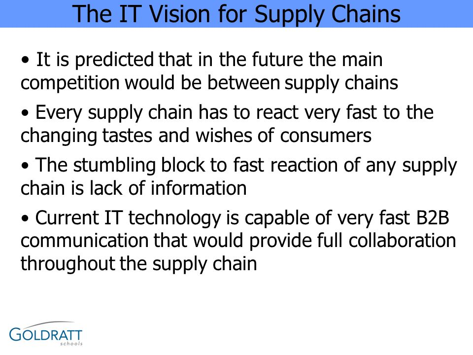 The IT Vision for Supply Chains