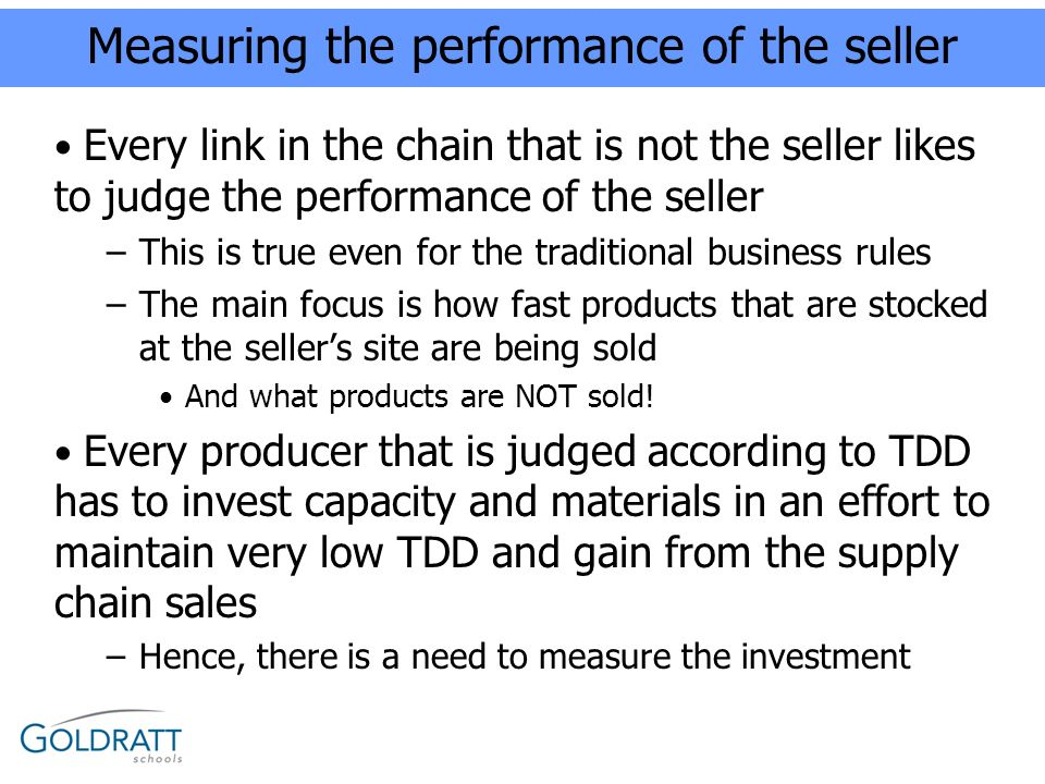 Measuring the performance of the seller