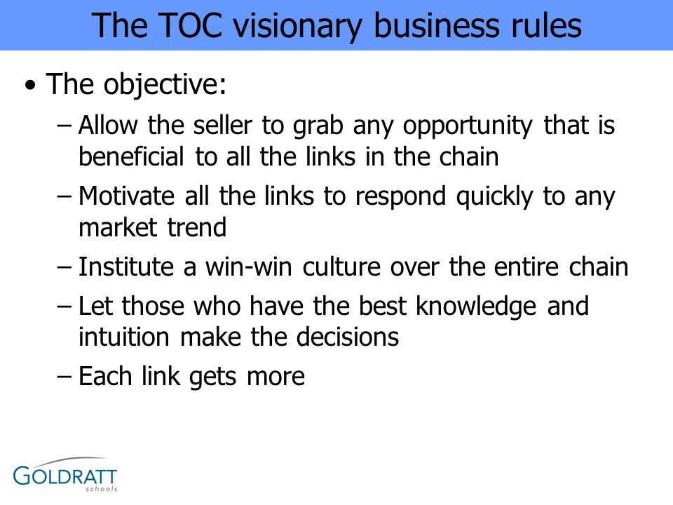 The TOC visionary business rules