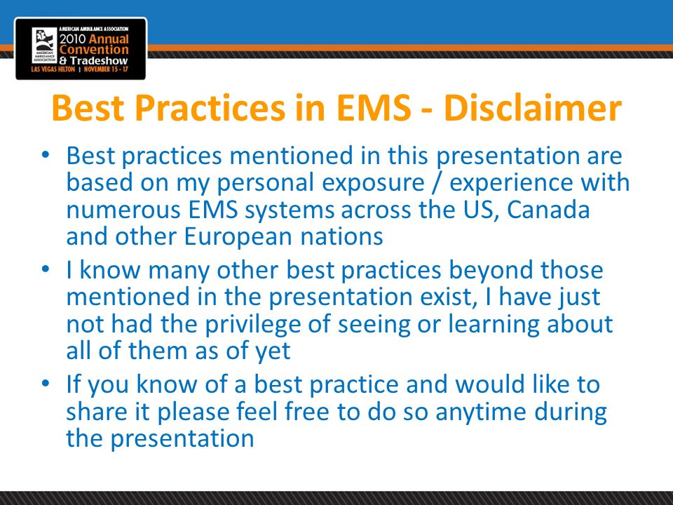 Best Practices in EMS - Disclaimer