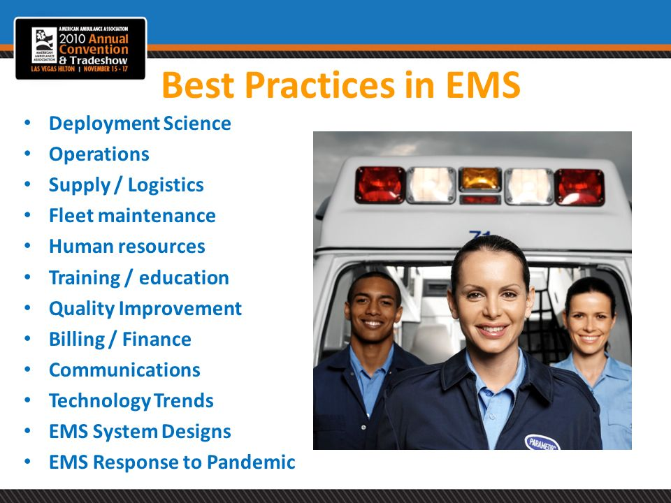 Best Practices in EMS Deployment Science Operations Supply / Logistics